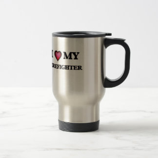 I love my Firefighter Travel Mug