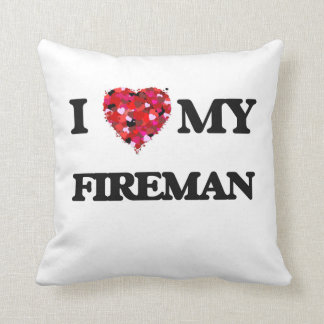 I love my Fireman Throw Pillow