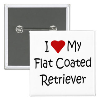 I Love My Flat Coated Retriever Dog Lover Gifts Pins