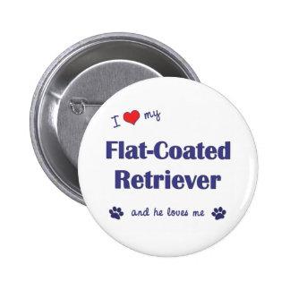 I Love My Flat-Coated Retriever Male Dog Pin