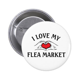 I love my Flea Market 6 Cm Round Badge