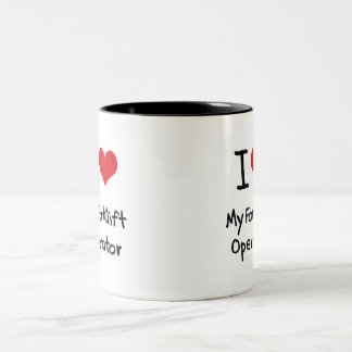 I Love My Forklift Operator Two-Tone Coffee Mug
