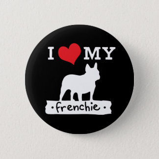 I Love My French Bulldog Button | by Mini Brothers