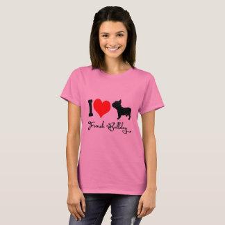 I love My french bully T-Shirt
