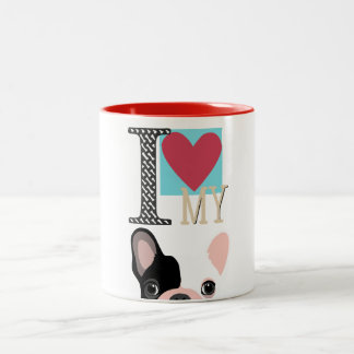 I love my frenchie Two-Tone coffee mug