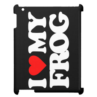 I LOVE MY FROG CASE FOR THE iPad 2 3 4