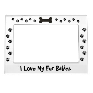 I Love my Fur Babies Magnetic Frame