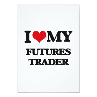 I love my Futures Trader Invitations