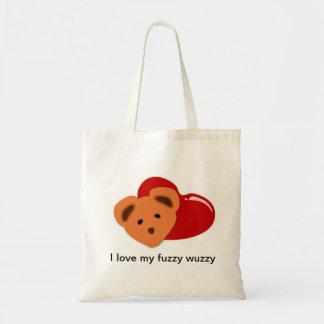 i love my fuzzy wuzzy