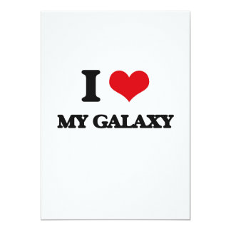 "I Love My Galaxy 5"" X 7"" Invitation Card"