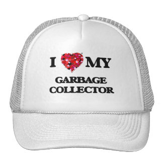 I love my Garbage Collector Cap