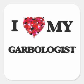 I love my Garbologist Square Sticker