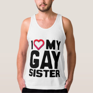 I LOVE MY GAY SISTER -.png Singlet