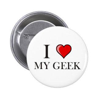 I love my Geek 6 Cm Round Badge