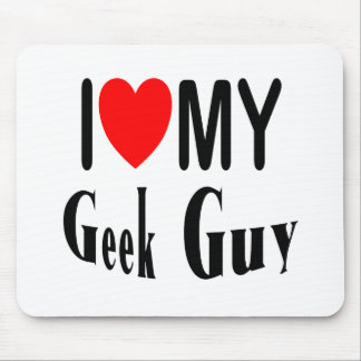 I Love My Geek Guy Mouse Pad
