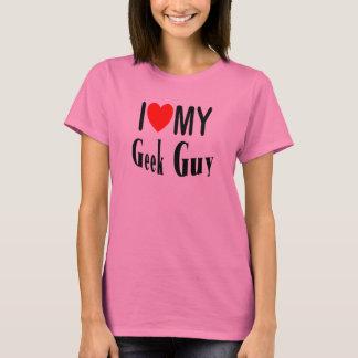 I Love My Geek Guy T-Shirt