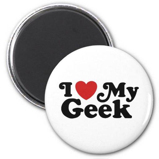 I Love My Geek Refrigerator Magnet