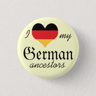 I love my German ancestors Button