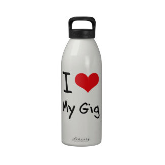 I Love My Gig Water Bottles