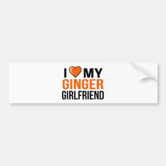 I Love My Ginger Girlfriend Bumper Sticker