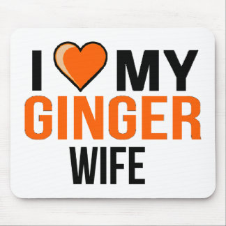 I Love My Ginger Wife Mouse Pad