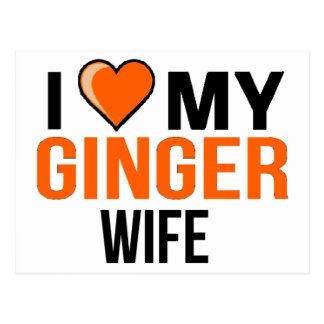 I Love My Ginger Wife Postcard