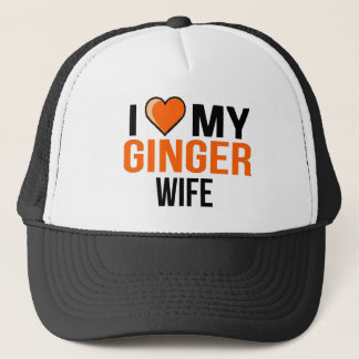 I Love My Ginger Wife Trucker Hat