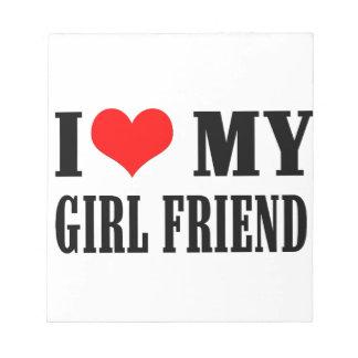 i love my girl friend notepad