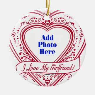 I Love My Girlfriend! Photo Red Hearts Round Ceramic Decoration