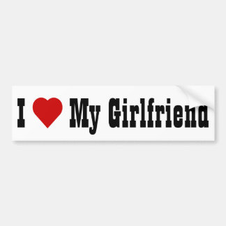 I Love My Girlfriend (v4) Bumper Sticker