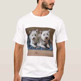 I LOVE MY GIRLS! T-Shirt
