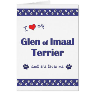 I Love My Glen of Imaal Terrier (Female Dog) Card