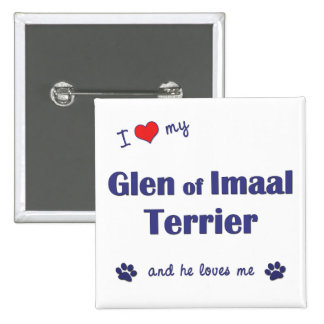 I Love My Glen of Imaal Terrier Male Dog Pinback Button