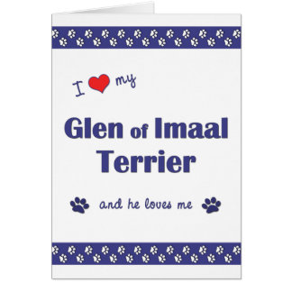 I Love My Glen of Imaal Terrier (Male Dog) Card