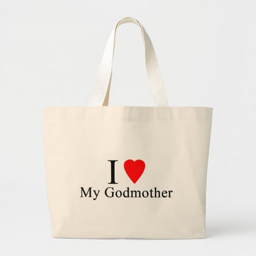 I love my godmother tote bags