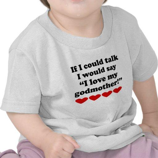 I Love My Godmother Tee Shirt