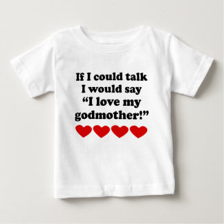 I Love My Godmother T-shirts