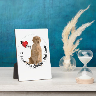 I Love My Golden Retriever Dog Plaque