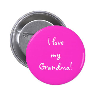 I love my Grandma! 6 Cm Round Badge