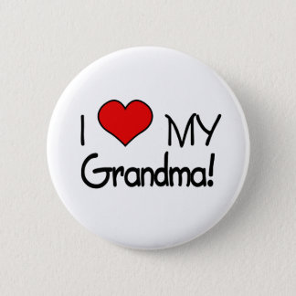 I Love My Grandma! 6 Cm Round Badge