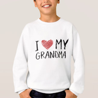 I Love My Grandma Sweatshirt