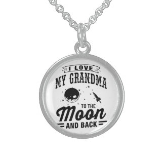 I Love My Grandma To The Moon And Back Sterling Silver Necklace
