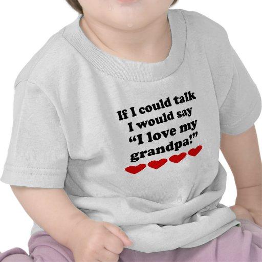 I Love My Grandpa T Shirt