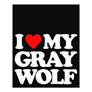 I LOVE MY GRAY WOLF PERSONALIZED FLYER