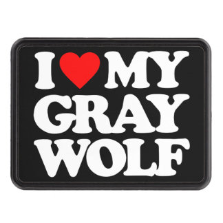 I LOVE MY GRAY WOLF TRAILER HITCH COVERS