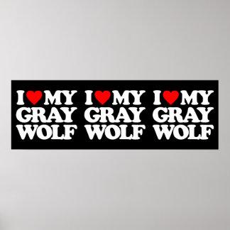 I LOVE MY GRAY WOLF PRINT