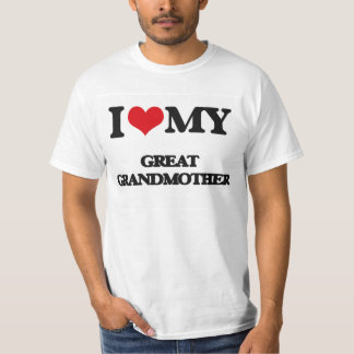 I love my Great Grandmother T-shirt