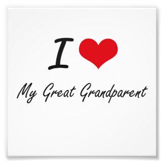 I Love My Great Grandparent Photographic Print