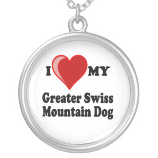 I Love My Greater Swiss Mountain Dog Necklace Round Pendant Necklace