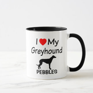 I Love My Greyhound Dog Mug
